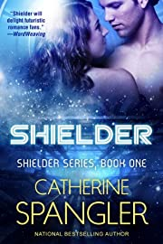 Shielder - A Science Fiction Romance (Book 1, Shielder Series)