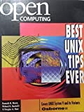 img - for Open Computing's Best Unix Tips Ever by Rosen, Kenneth H., Rosinski, Richard R., Host, Douglas A. (1994) Paperback book / textbook / text book