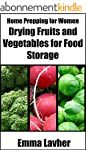 Drying Fruits and Vegetables for Food...