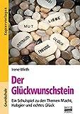 Image de Brigg: Fächerübergreifend - Grundschule: Der Glückwunschstein: Ein Schulspiel zu den Th