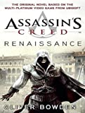 Oliver Bowden Renaissance (Assassin's Creed (Numbered))