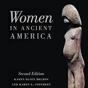 Women in Ancient America Audiobook