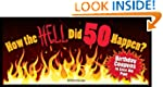 How the HELL Did 50 Happen?: Birthday...