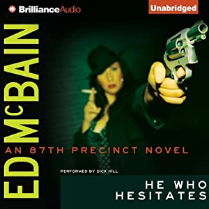 He Who Hesitates: An 87th Precinct Novel, Book 19 | [Ed McBain]