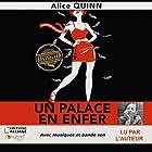 Un palace en enfer: Au pays de Rosie Maldonne | Livre audio Auteur(s) : Alice Quinn Narrateur(s) : Alice Quinn