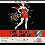 Un palace en enfer: Au pays de Rosie Maldonne | Alice Quinn