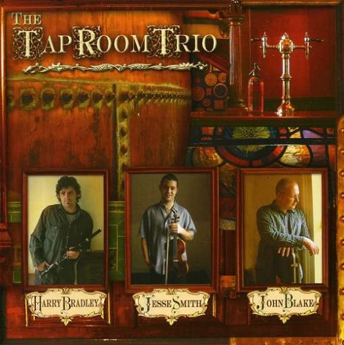 HARRY BRADLEY : TAP ROOM TRIO