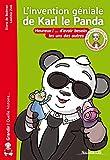 L'invention géniale de Karl le Panda : Heureux ! ... d'avoir besoin les uns des autres