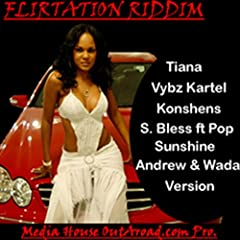Flirtation Riddim [Explicit]
