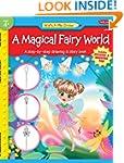 A Magical Fairy World: A step-by-step...