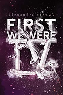 Book Cover: First We Were IV