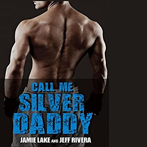 Call Me Silver Daddy Audiobook