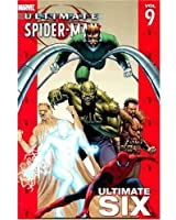 Ultimate Spider-Man - Volume 9: Ultimate Six