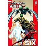 img - for Ultimate Spider-Man Vol. 9: Ultimate Six book / textbook / text book