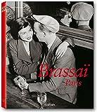 Brassai Paris: 1899-1984 (Taschen 25th Anniversary Special Editins)