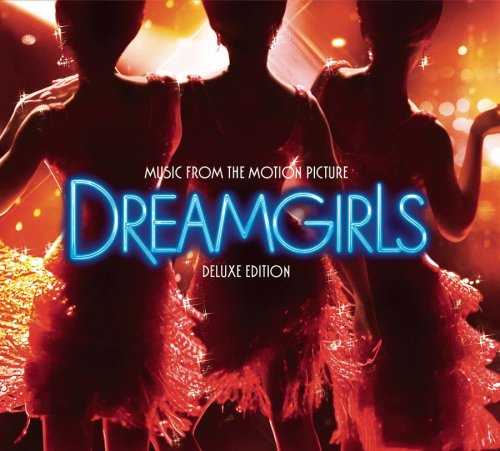 Beyonce - Dreamgirls: Music From The Motion Picture [2-CD Deluxe Edition] - Zortam Music