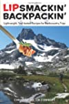 Lipsmackin' Backpackin', 2nd: Lightwe...