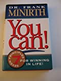 You Can! Seven Principles for Winning in Life (0840777493) by Frank Minirth