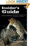 Insider's Guide: Top Wildlife Photogr...