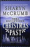 Nora Bonesteel?s Christmas Past: A Ballad Novella