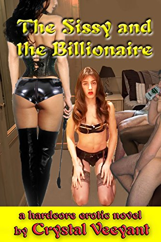 The Sissy and the Billionaire (Crystal Veeyant compare prices)