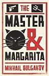 The Master and Margarita. Mikhail Bul...