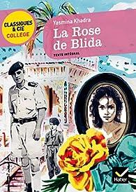 La rose de Blida par Yasmina Khadra