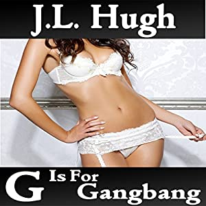 G Is for Gangbang Audiobook