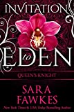 Queens Knight: Invitation to Eden