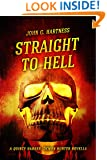 Straight to Hell - A Quincy Harker, Demon Hunter Novella