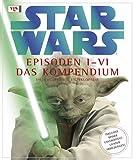 Image de STAR WARS Kompendium - Die illustrierte Enzyklopädie: Episoden I-VI