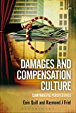 Eoin Quill Damages and Compensation Culture: Comparative Perspectives