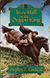 In the Hall of the Dragon King (The Dragon King Trilogy, Book 1) (0310205026) by Lawhead, Stephen R.