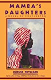 Mambas Daughters: A Novel of Charleston (Southern Classics (Univ of South Carolina))