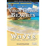 Waves: Virtual Vacations, Vol. 7-8 (The Best Virgin Island Beaches + The Best Bahamas Beaches)