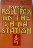 Mrs. Pollifax on the China Station (038514525X) by Gilman, Dorothy