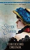 Sister Carrie (Bantam Classics)