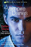 Stefan's Diaries: 4: The Ripper (The Vampire Diaries: Stefan's Diaries)