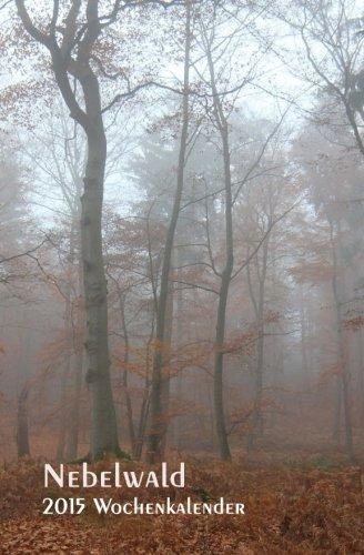 Nebelwald 2015 Wochenkalender