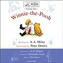 Winnie-the-Pooh: A.A. Milne's Pooh Classics, Volume 1 Audiobook by A. A. Milne Narrated by Peter Dennis