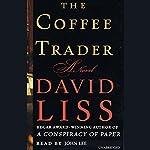 The Coffee Trader: A Novel | David Liss
