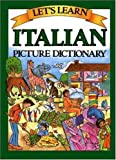 Let's Learn Italian Picture Dictionary (Let's Learn...Picture Dictionary)
