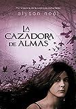La cazadora de almas / The Soul Seekers (Spanish Edition)