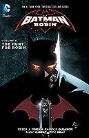 Batman And Robin Vol. 6: The Hunt For Robin