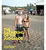 [ THE GATHERING OF THE JUGGALOS ] By Cronin, Daniel ( Author) 2013 [ Hardcover ]