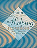 img - for A Guide to the Helping Professions book / textbook / text book