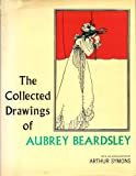 img - for Collected Drawings of Aubrey Beardsley book / textbook / text book