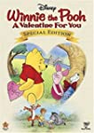 Winnie the Pooh: A Valentine for You...