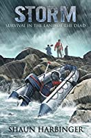 Storm: Survival in the Land of the Dead (Undead Rain Book 2) (English Edition)