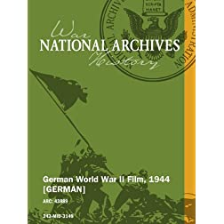 German World War II Film, 1944 [GERMAN]
